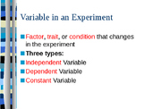 Independent, Dependent, and Constant Variables