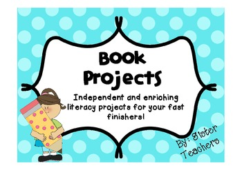 Independent Enriching Book Projects for Fast Finishers!