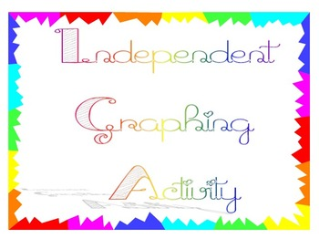 Independent Graphing Activity