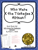Independent/Guided Reading: Who Were the Tuskegee Airmen?