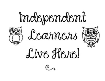 Independent Learners - classroom sign