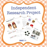 Independent Research Project Grades 1st-3rd