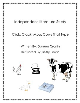 Independent Literature Study Unit : Click Clack Moo Gifted and Talented Project