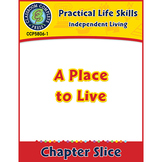 Independent Living: A Place to Live Gr. 9-12+