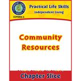 Independent Living: Community Resources Gr. 9-12+