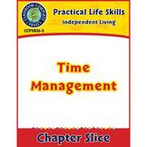 Independent Living: Time Management Gr. 9-12+