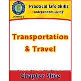 Independent Living: Transportation & Travel Gr. 9-12+