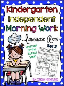 Kindergarten Independent Morning Work *60 Pages {LA- Set 2 CC Aligned}