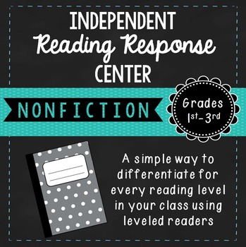 Independent Nonfiction Reading Response Center