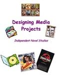 Independent Novel Studies Media Projects
