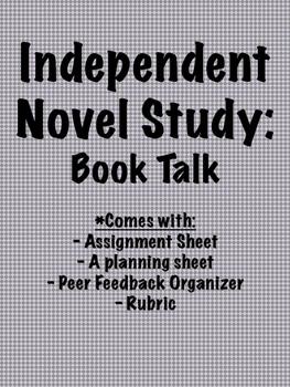 Independent Novel Study: Book Talk