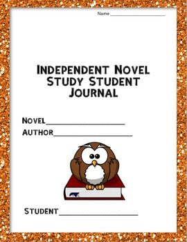 Independent Novel Study Student Journal