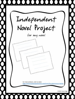Independent Novel Study with project for ANY novel