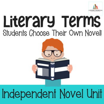 Literary Terms-Independent Novel Study Unit for Middle School