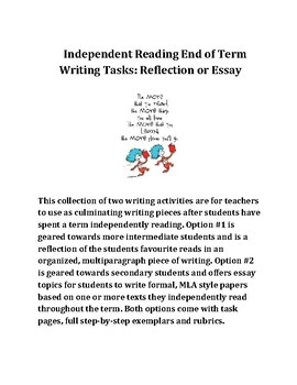 Independent Reading End of Term Writing Tasks: Reflection or Essay