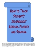Independent Reading Fluency and Stamina