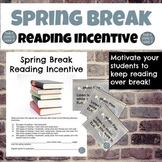 Spring Break Reading Incentive