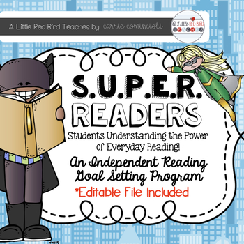 Independent Reading Goal Setting Program (Super Readers)