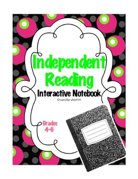 Independent Reading Interactive Notebook