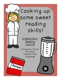 Cooking up some Sweet Reading Skills! Independent Reading Journal