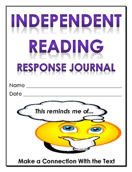 Independent Reading Journal - Make a Connection With the Text