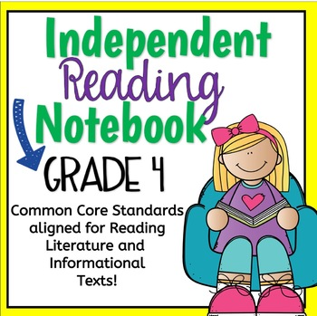 Independent Reading Notebook Grade 4 Common Core Aligned!
