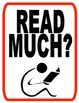"""Independent Reading Posters- """"Read Much""""  Posters"""