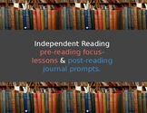 Independent Reading Pre-Reading Focus Lessons & Post-Readi