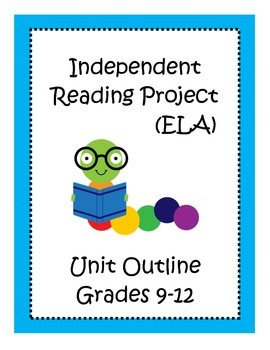 Independent Reading Project Unit Outline