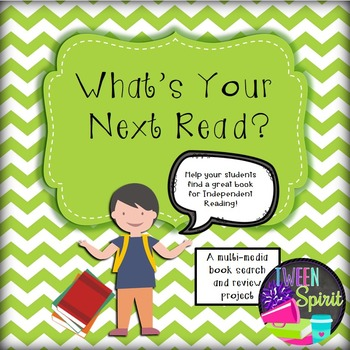 """Independent Reading Project """"What's Your Next Read?"""""""