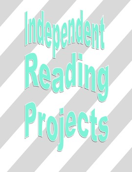 Independent Reading Projects