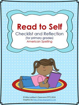 Independent Reading (Read to Self) Checklist for Primary {American Spelling}