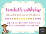 Independent Reading Rubric and Calendar for Reader's Workshop!