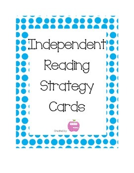 Independent Reading Strategy Cards