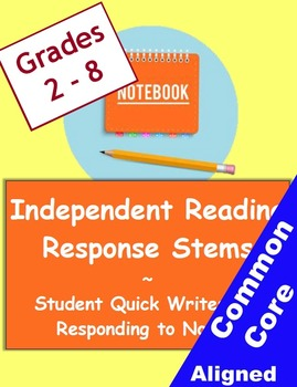 Independent Reading Student Response Stems Checklist and Examples