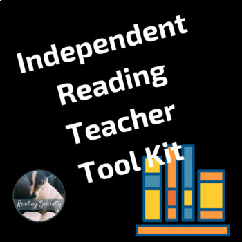 Independent Reading Tool Kit