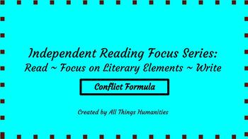 Independent Reading Weekly Focus #1: The Conflict Formula