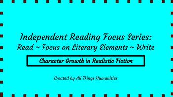 Independent Reading Weekly Focus #4: Realistic Fiction Character Change