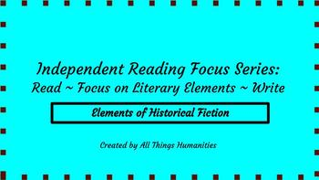 Independent Reading Weekly Focus #6: Elements of Historical Fiction
