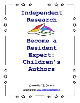 Independent Research - Become a Resident Expert: Children's Authors