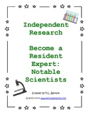 Independent Research - Become a Resident Expert: Notable S