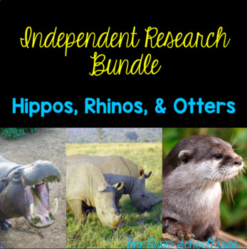 Independent Research Bundle: Hippos, Rhinos, River Otters