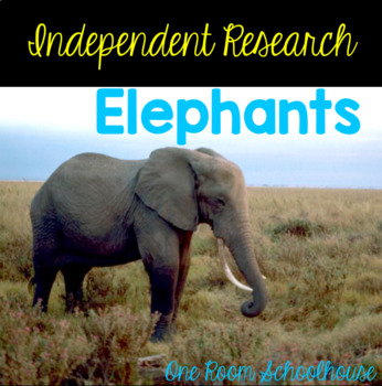 Independent Research: Elephants