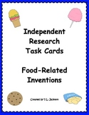 Independent Research - Food-Related Invention Task Cards