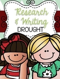 Independent Research & Opinion Writing: Drought & Water Conservation