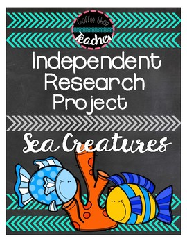 Independent Research Project - Sea Life