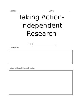 Independent Research- Taking Action