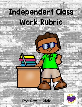 Independent Seat Work Rubric