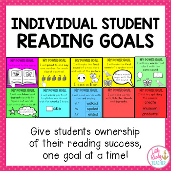 Individual Student Reading Goals (Can be used with IRLA Power Goals)
