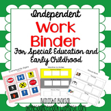 Independent Work Binder (adapted tasks for special education or early childhood)